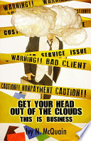 Get Your Head Out of the Clouds, This Is Business