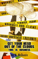 Get Your Head Out of the Clouds  This Is Business