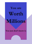 Pdf You Are Worth Millions You Just Don't Know It