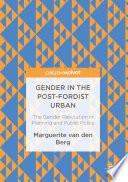Gender in the Post Fordist Urban