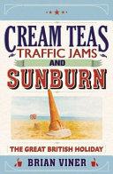 Cream Teas, Traffic Jams and Sunburn Pdf/ePub eBook