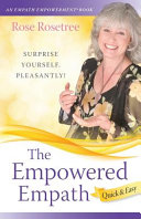 The Empowered Empath -- Quick and Easy