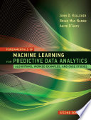 Fundamentals of Machine Learning for Predictive Data Analytics  second edition Book