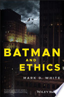 Batman And Ethics