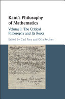Kant s Philosophy of Mathematics  Volume 1  The Critical Philosophy and its Roots
