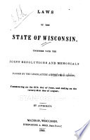 Acts and Resolves Passed by the Legislature of Wisconsin