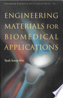 Engineering Materials for Biomedical Applications Book