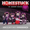 Pdf Homestuck, Book 4: Act 5 Act 1