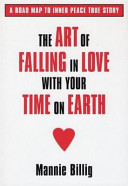 Pdf The Art of Falling in Love with Your Time on Earth
