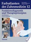 Band 12: Funktionsdiagnostik und Therapieprinzipien