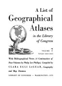 A List of Geographical Atlases in the Library of Congress: Titles 10255-18435