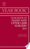 Year Book of Hand and Upper Limb Surgery 2015
