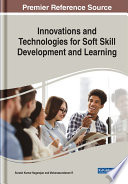 Innovations And Technologies For Soft Skill Development And Learning