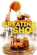 Creating My Shot