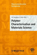 Polymer Characterization and Materials Science