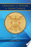 Creating the Future of Your Choice