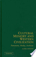 Cultural Memory And Western Civilization Book PDF