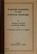 Wartime Planning to Meet Postwar Problems