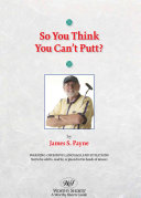 Pdf So You Think You Can't Putt?
