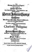 Das erlangte Kleinod der Tugend ... Hochzeit-Freuden des ... Herrn Johann George Baschens ... und der ... Jungfrau Charlotte Philippine weyland ... Herrn David Metzes ... Tochter ...