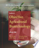 """Indiras Objective Agricultural Biotechnology, 2nd Ed.: Mcq For Competitive Examinations (For Ias, Ifs, Ars, Pcs, Banking, Sets, Ugc-Net And Others)"" by R.L. Arya, S. Arya, A. Das, Vaishali"