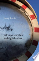 Self Representation and Digital Culture