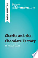 Charlie and the Chocolate Factory by Roald Dahl  Book Analysis