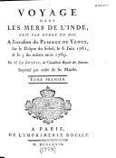 Voyage dans les mers de l'Inde, fait par ordre du roi, à l'occasion du passage de Vénus, sur le disque du soleil, le 6 juin 1761, et le 3 du même mois 1769