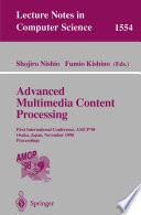 Advanced Multimedia Content Processing