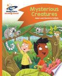 Reading Planet Mysterious Creatures Orange Comet Street Kids Epub