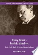 Henry James S Feminist Afterlives