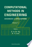 Computational Methods In Engineering  Advances   Applications   Proceedings Of The International Conference  In 2 Volumes  Book