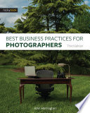"""Best Business Practices for Photographers, Third Edition"" by John Harrington"