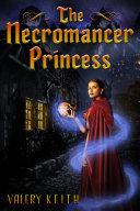 The Necromancer Princess