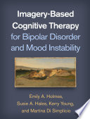 Imagery Based Cognitive Therapy for Bipolar Disorder and Mood Instability