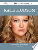 Kate Hudson 223 Success Facts - Everything You Need to Know about Kate Hudson