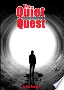 The Quiet Quest