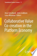 Collaborative Value Co creation in the Platform Economy
