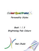 ColourSpectrums Personality Styles Book 3