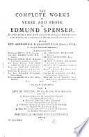 The Complete Works in Verse and Prose  Grosart  A  B  Life of Spenser  Essays Book PDF