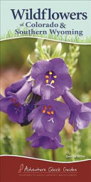 Wildflowers of Colorado & Southern Wyoming