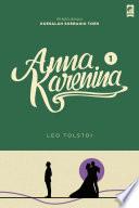 """""""Anna Karenina 1"""" by Leo Tolstoi"""