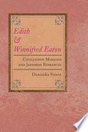 Edith And Winnifred Eaton