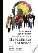 Experimental Legal Education In A Globalized World
