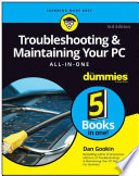 Troubleshooting And Maintaining Your Pc All In One For Dummies