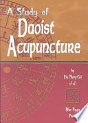 A Study of Daoist Acupuncture   Moxibustion