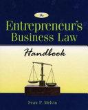 The Entrepreneur s Bu iness Law Handbook