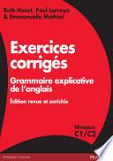 Exercices corrigés Grammaire explicative de l'anglais