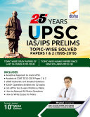 """""""25 Years UPSC IAS/ IPS Prelims Topic-wise Solved Papers 1 & 2 (1995-2019) 10th Edition"""" by Mrunal"""
