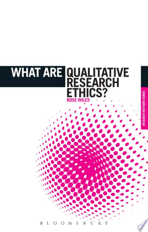Download What are Qualitative Research Ethics? Free Books - Get New Books
